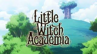 『リトルウィッチアカデミア 魔法仕掛けのパレード』最新ティザーPV公開!ゲーム内アニメもTRIGGERが担当。